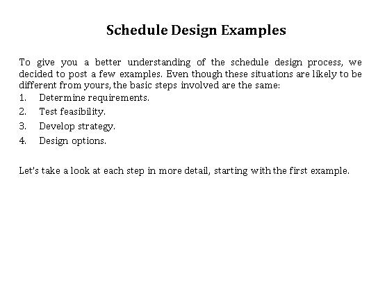Schedule Design Example